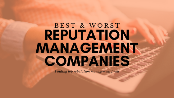 How to Find Best Online Reputation Management Companies
