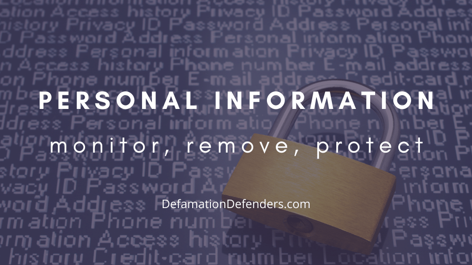 How to Remove Personal Information from Google and the Internet