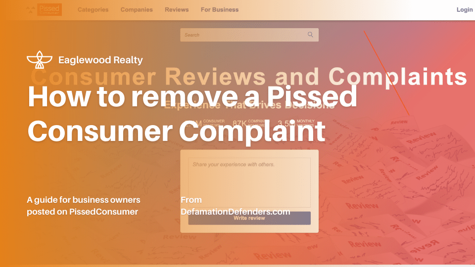 How to get a PissedConsumer.com Post Removed | Defamation Defenders